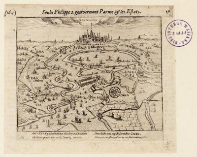 Antverpia soubs Philippe 2, gouvernant Parme et les Estats